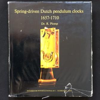 Spring Driven Dutch Pendulum Clocks 1657 - 1710