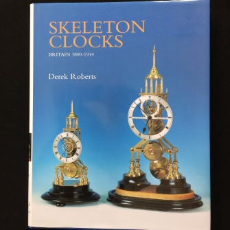 Skeleton Clocks; Britain 1800 - 1914