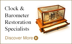 Clock & Barometer Restoration Specialists