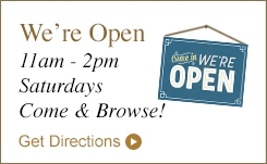 We're Open 11am - 2pm Saturdays Come & Browse!